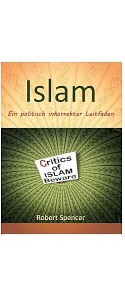 Der Islam - Ein politisch inkorrekter Leitfaden - Mängelartikel