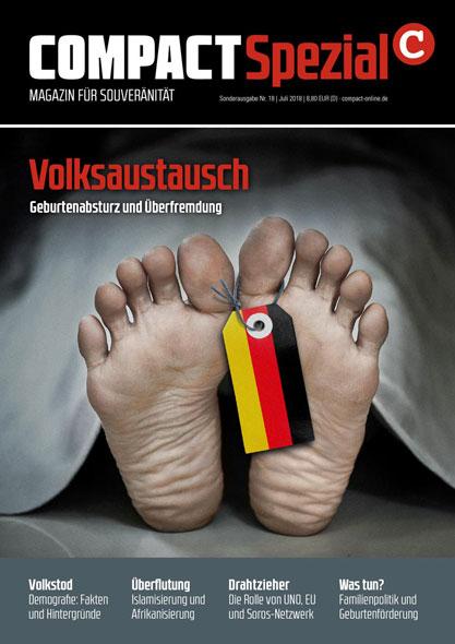 Compact Spezial Nr.18: Volksaustausch - Geburtenabsturz und Überfremdung