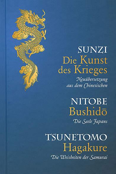 Die Kunst des Krieges - Bushido - Hagakure