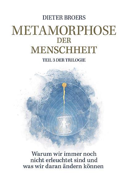 Metamorphose der Menschheit