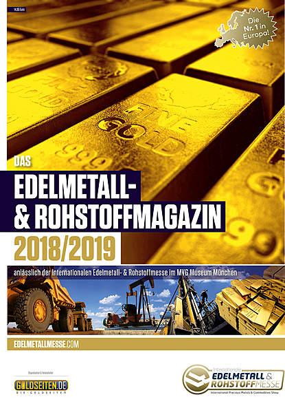 Das Edelmetall- und Rohstoffmagazin 2018/2019