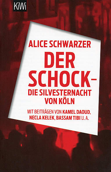 Der Schock - Die Silvesternacht von Köln