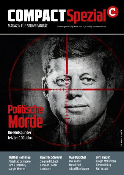 Compact Spezial Nr.19:Politische Morde - Die Blutspur der letzten 100 Jahre