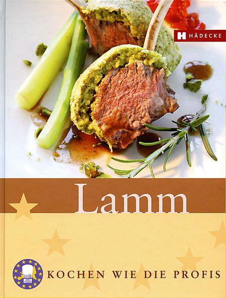 Lamm - Kochen wie die Profis