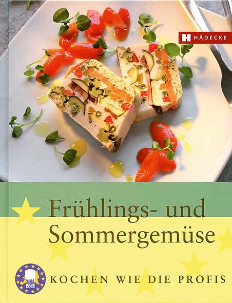 Frühlings- und Sommergemüse Kochen wie die Profis