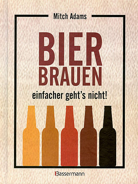 Bier brauen - einfacher geht's nicht!