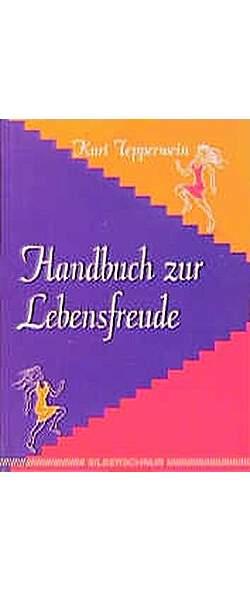 Handbuch zur Lebensfreude - Mängelartikel