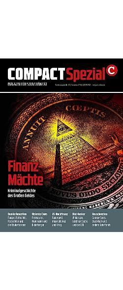 Compact Spezial Nr.20 - Finanzmächte - Kriminalgeschichte des grossen Geldes