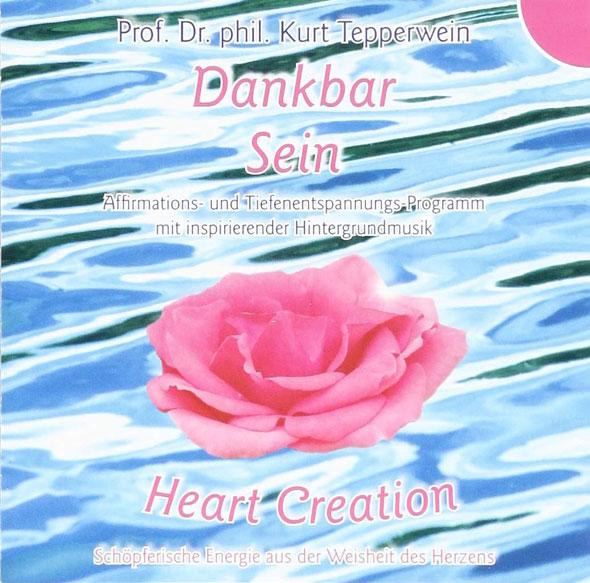 Heart Creation - Dankbar sein