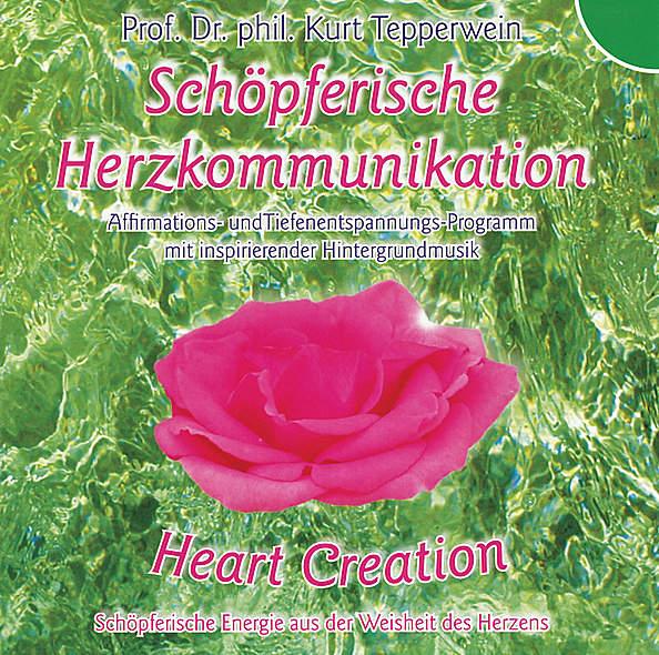 Heart Creation - Schöpferische Herzkommunikation