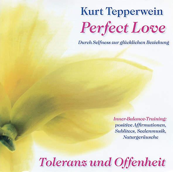 Perfect Love - Toleranz und Offenheit