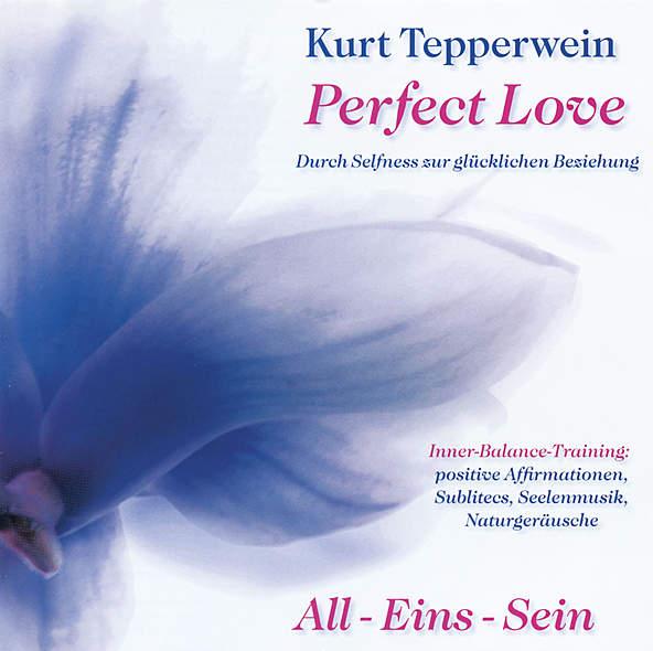 Perfect Love - All-Eins-Sein