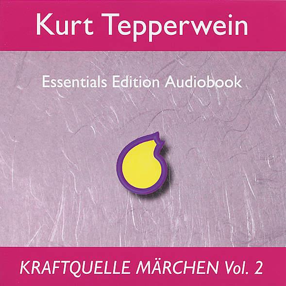 Kraftquelle Märchen Vol. 2