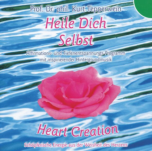 Heart Creation - Heile Dich selbst