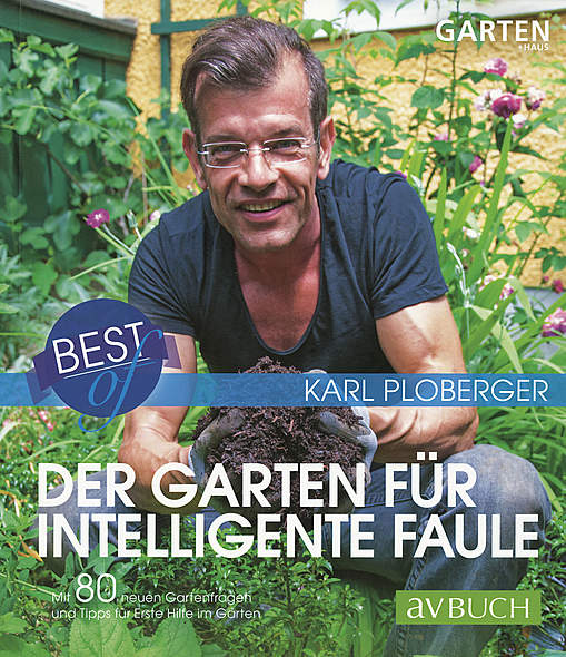 Der Garten für intelligente Faule
