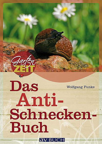 Das Anti-Schnecken-Buch