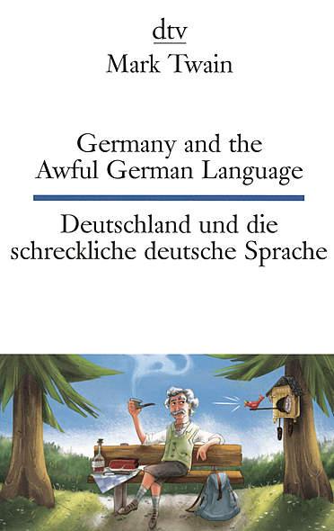 Deutschland und die schreckliche deutsche Sprache