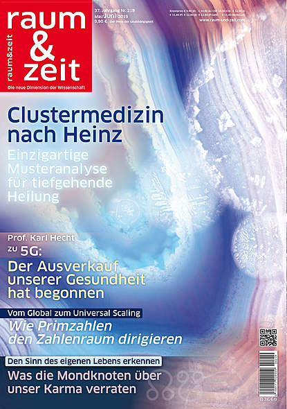 Raum & Zeit Nr. 219 - Ausgabe Mai/Juni 2019