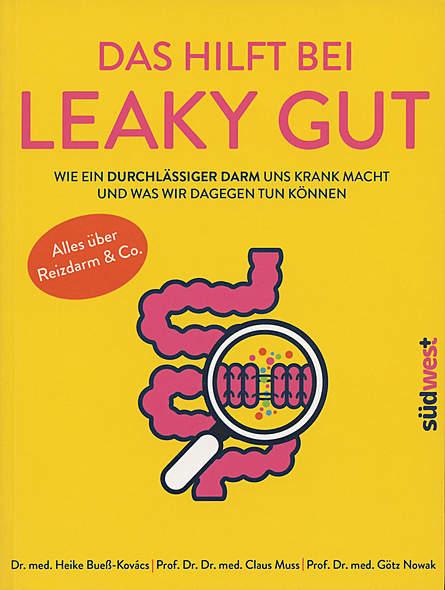Das hilft bei Leaky Gut