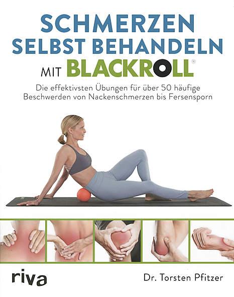 Schmerzen selbst behandeln mit Blackroll®