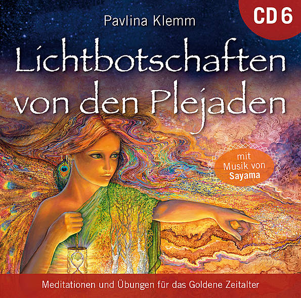 Lichtbotschaften von den Plejaden CD 6