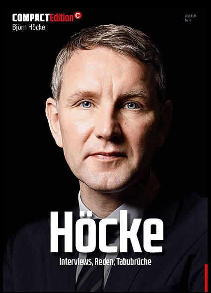 Compact Edition Ausgabe 6: Björn Höcke. Seine großen Reden und Interviews