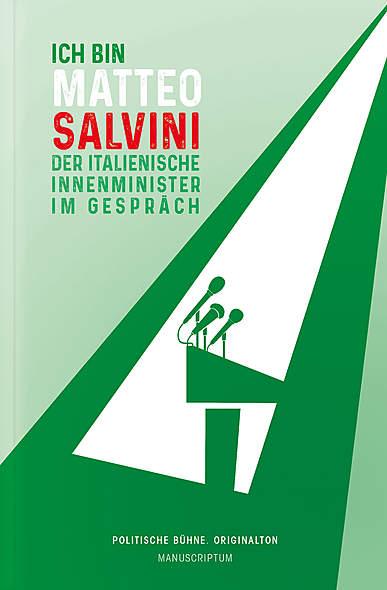 Ich bin Matteo Salvini