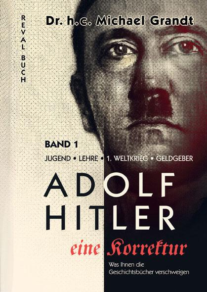 Adolf Hitler - eine Korrektur