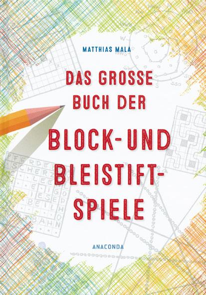 Das grosse Buch der Block- und Bleistiftspiele