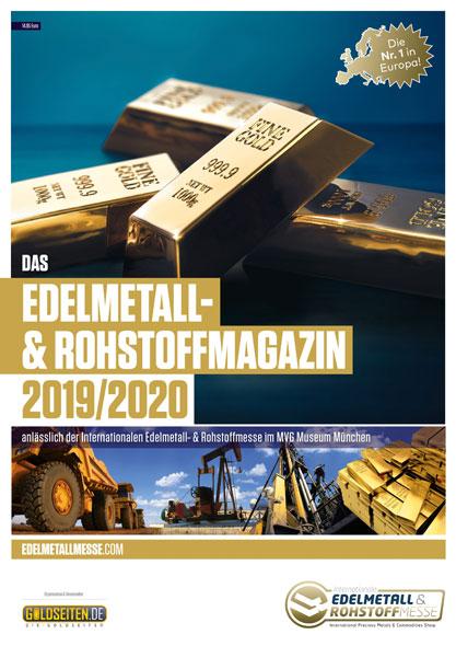 Das Edelmetall- und Rohstoffmagazin 2019/2020