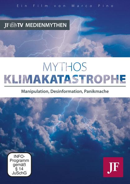 Mythos Klimakatastrophe