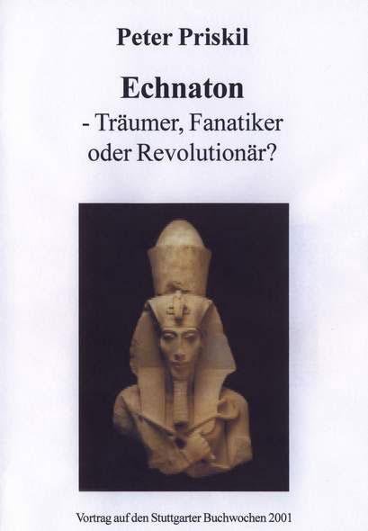 Echnaton - Träumer, Fanatiker oder Revolutionär? - Mängelartikel