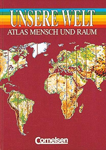 Unsere Welt - Mensch und Raum - Sekundarstufe I - Mängelartikel