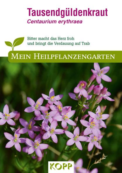 Tausendgüldenkraut - Mein Heilpflanzengarten