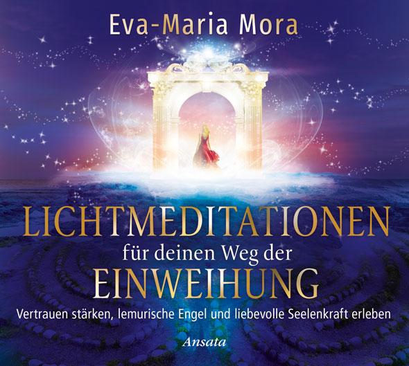 Lichtmeditationen für deinen Weg der Einweihung - CD