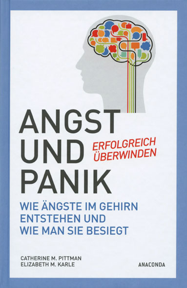Angst und Panik erfolgreich überwinden
