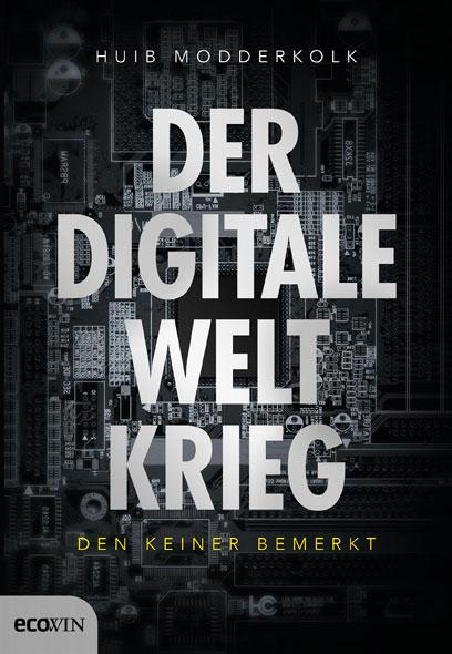 Der digitale Weltkrieg