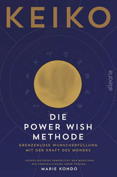 Die Power Wish Methode