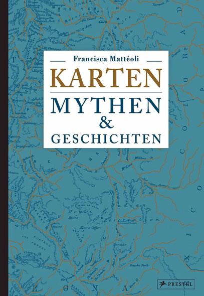 Karten - Mythen und Geschichten
