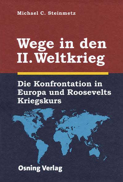 Wege in den II. Weltkrieg