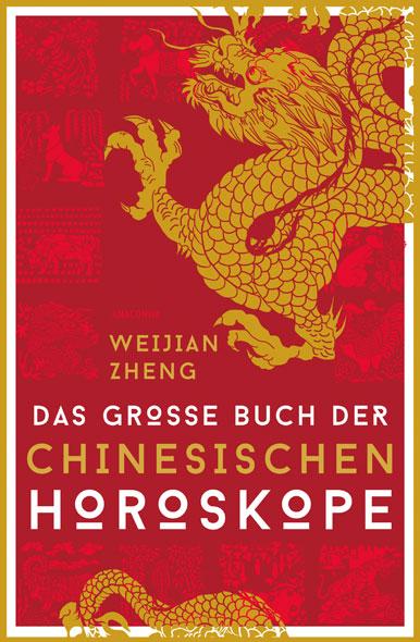Das grosse Buch der chinesischen Horoskope