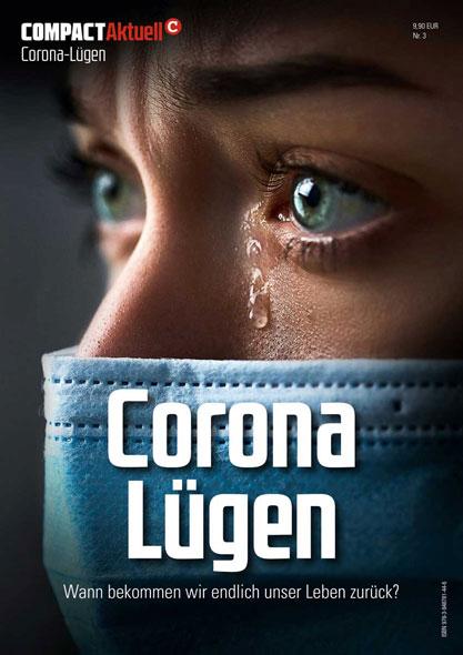 Compact Aktuell Nr. 3: Corona Lügen