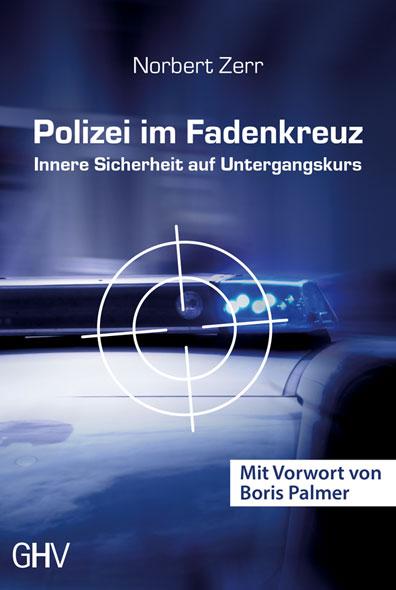 Polizei im Fadenkreuz