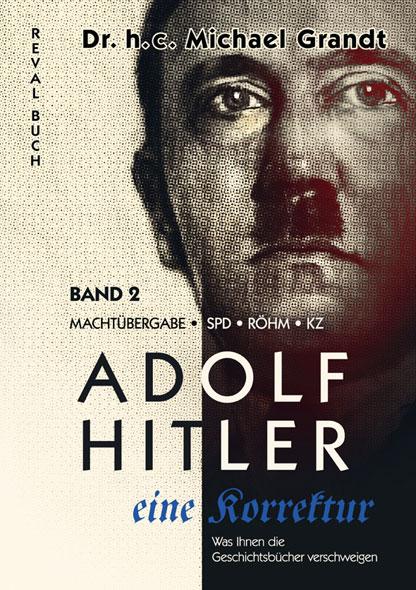 Adolf Hitler - eine Korrektur Band 2