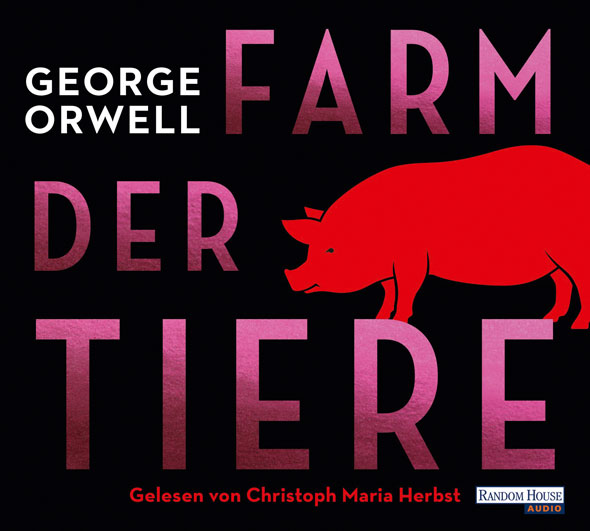 Farm der Tiere - Hörbuch