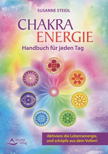 Chakra-Energie - Handbuch für jeden Tag