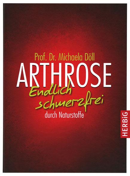 Arthrose - Endlich schmerzfrei