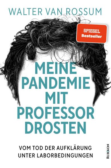 Meine Pandemie mit Professor Drosten