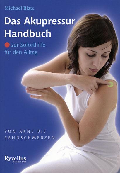 Das Akupressur-Handbuch