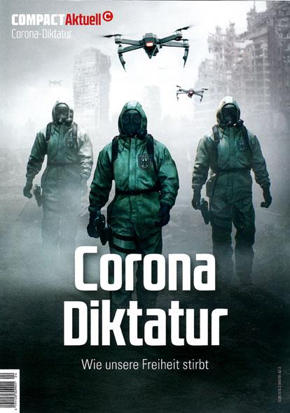 COMPACT-Aktuell: Corona-Diktatur